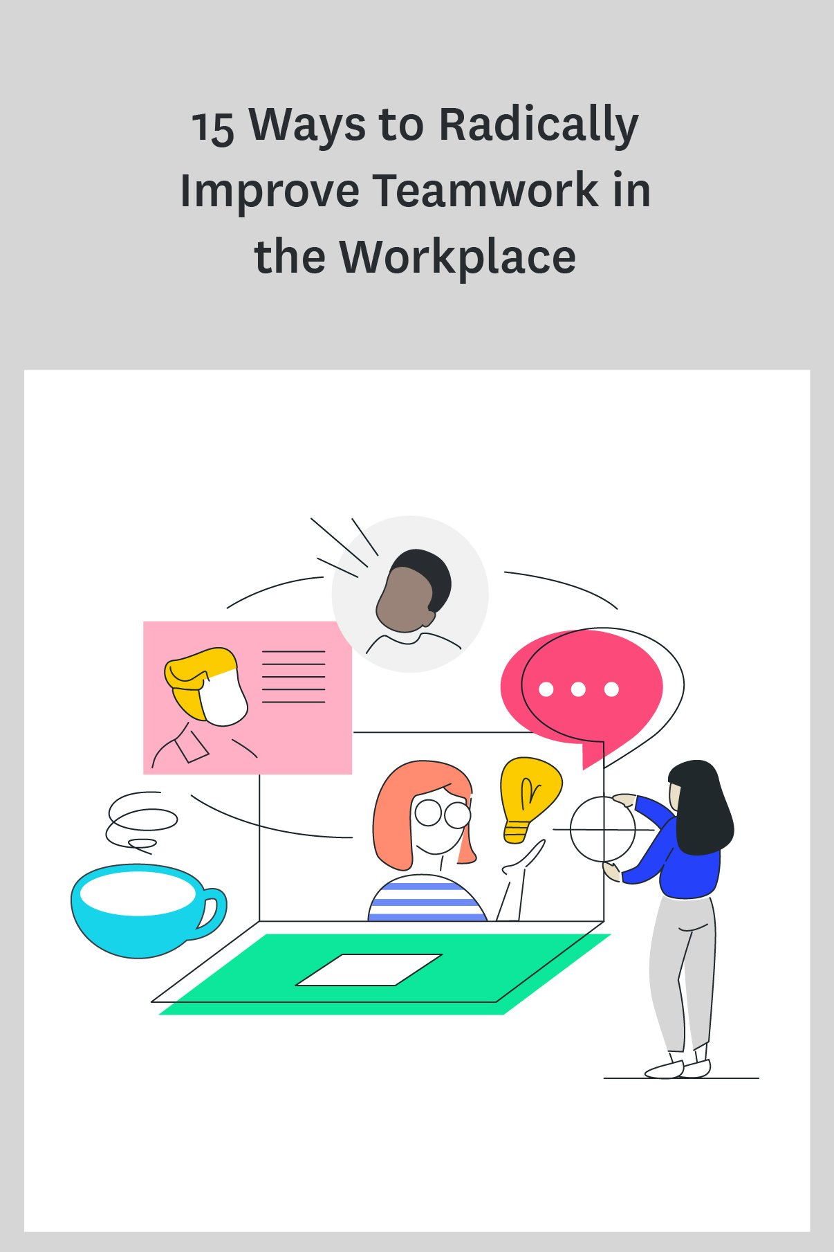 Teamwork makes the dream work, right? But seriously, if you want to improve your team's productivity and satisfaction at work, you need to improve teamwork in the workplace. Here's tips to try now! #teamwork #work #productivity #managertips