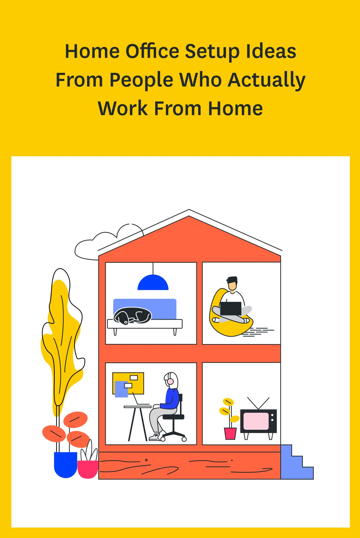 Home office setup ideas from people who actually work from - Home office setup ideas ...